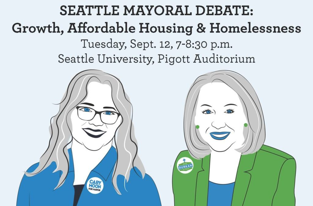 Changing Seattle: Mayoral Candidates Debate Growth, Affordable Housing & Homelessness