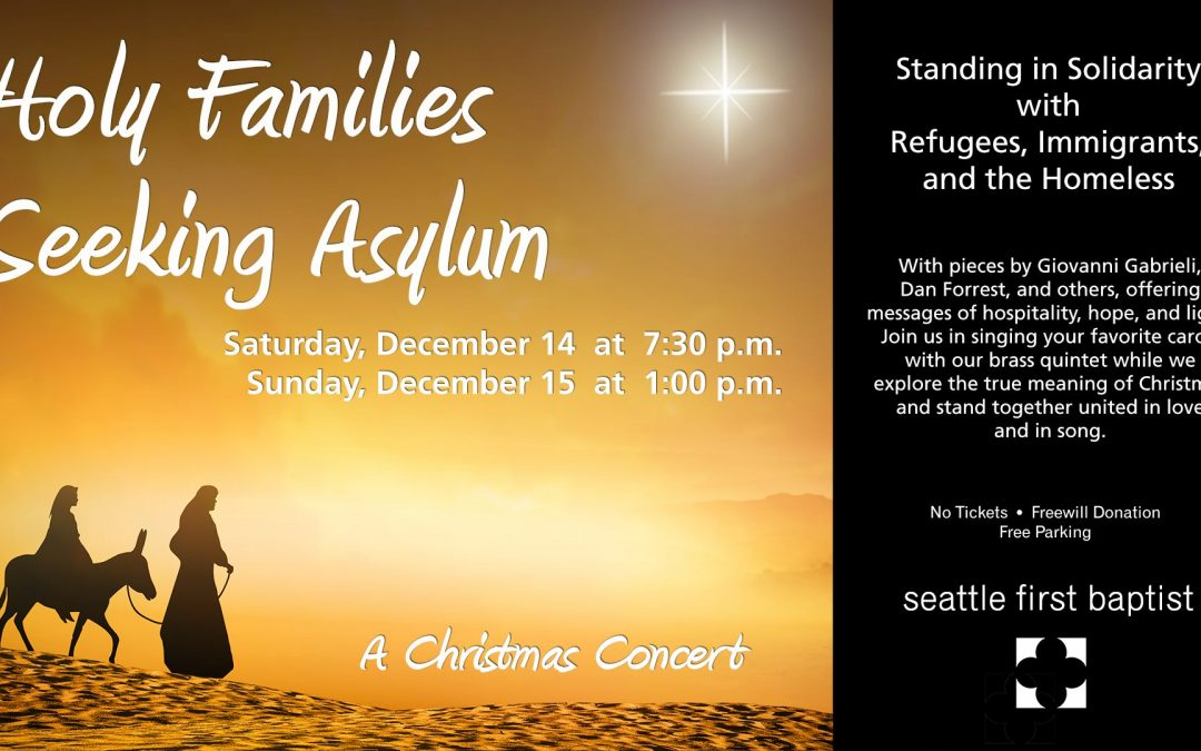Holy Families Seeking Asylum: A Christmas Concert